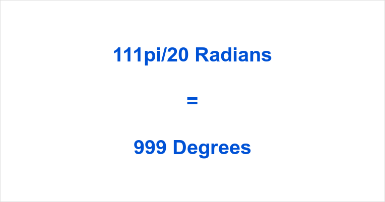 111pi/20 Radians in Degrees