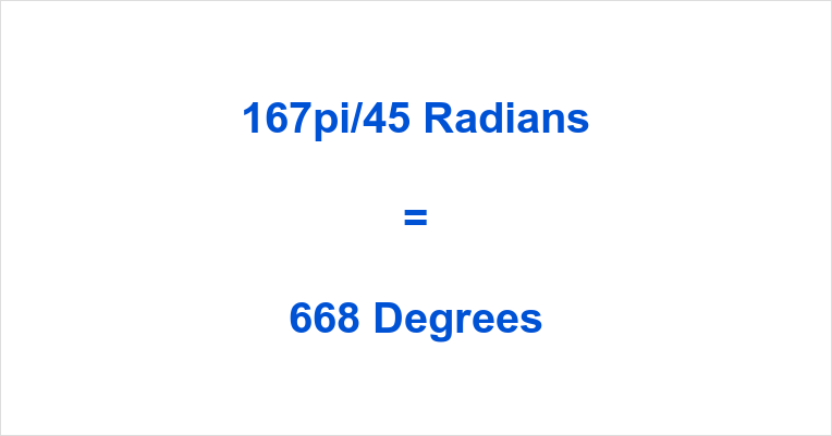 167π/45 Radians in Degrees