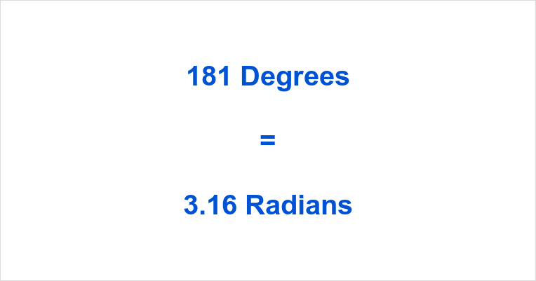 181 Degrees in Radians