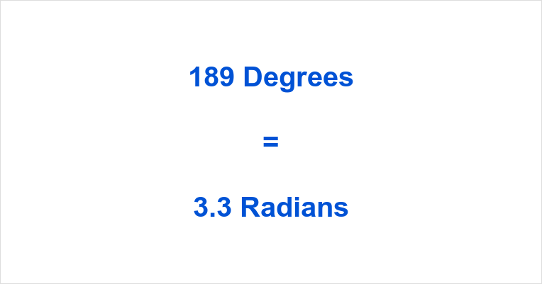 189 Degrees in Radians