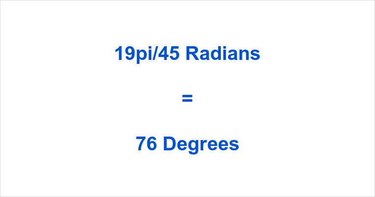 19π/45 Radians in Degrees