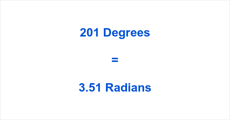 201 Degrees in Radians