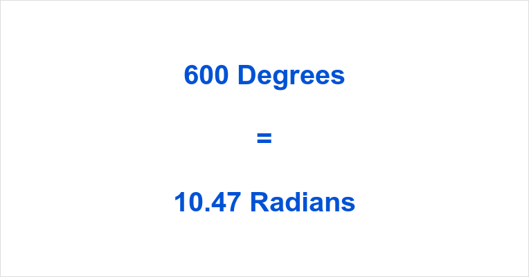600 Degrees in Radians