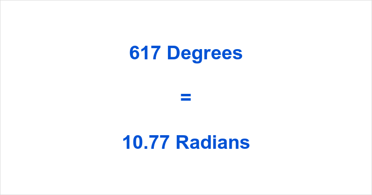 617 Degrees in Radians