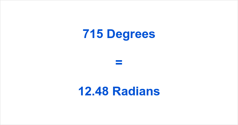 715 Degrees in Radians