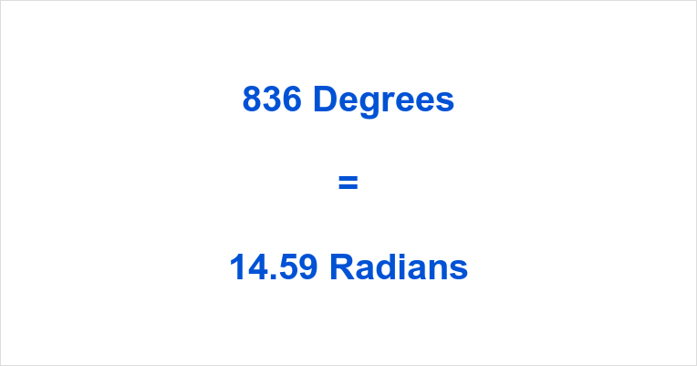 836 Degrees in Radians