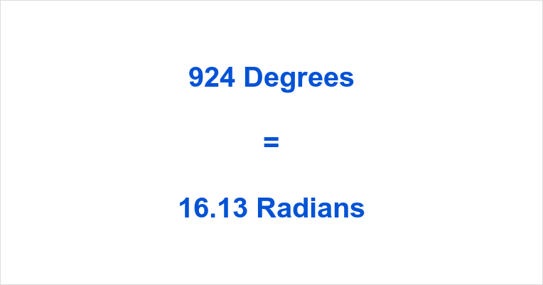 924 Degrees in Radians