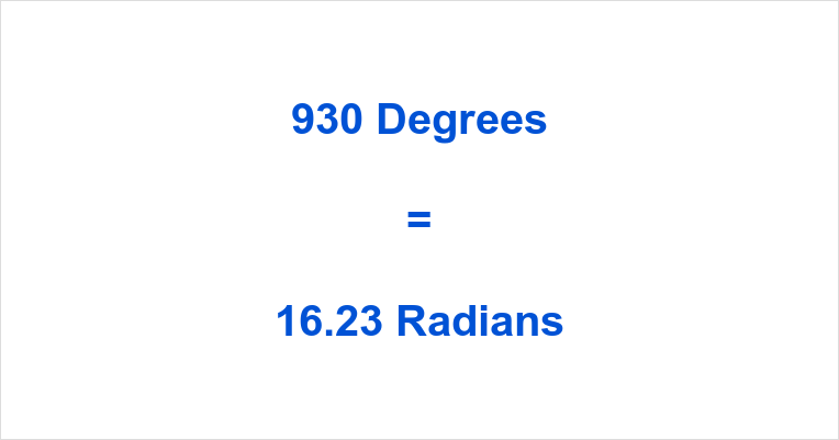 930 Degrees in Radians