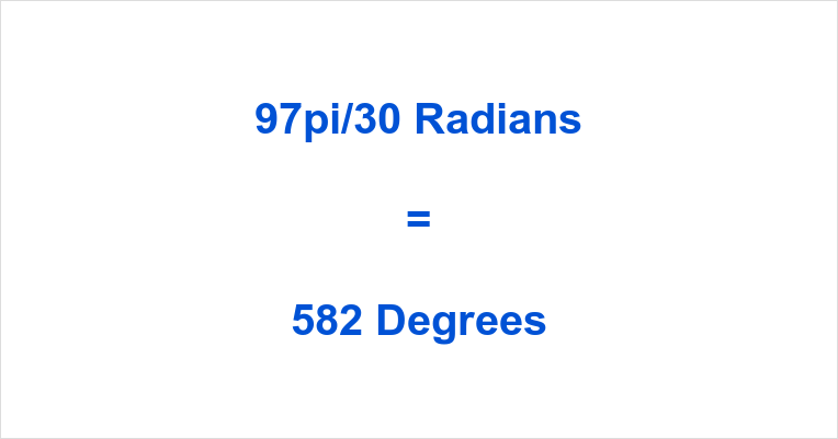 97pi/30 Radians in Degrees